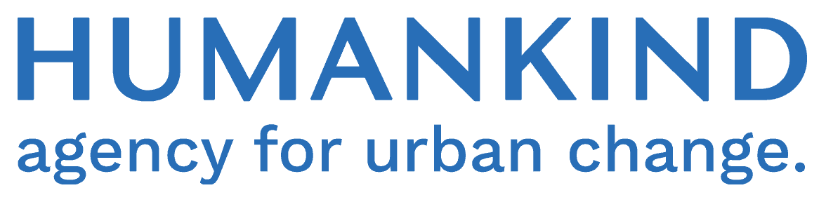 Humankind, agency for urban change